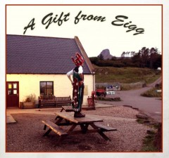 """A Gift from Eigg"""