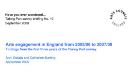 Arts engagement in England from 2005/06 to 2007/08. Image taken from front cover of PDF.