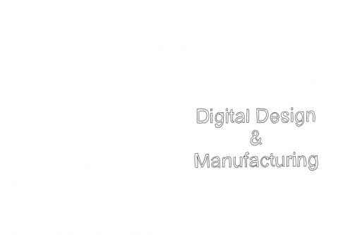 Digital Design & Manufacturing