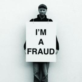 I?m a Fraud