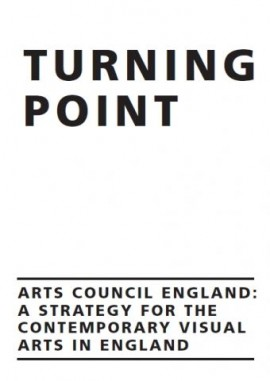Turning Point: A strategy for the contemporary visual arts in England
