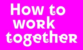 How to work together