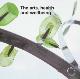 The Arts, Health and Well Being