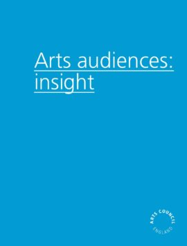 Arts audiences: insight. Image taken from front cover of PDF.