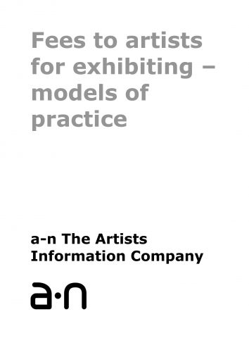 Fees to artists for exhibiting - models of practice