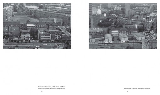 Jessie Brennan, REGENERATION!, published 2015. Photos: (left) Robin Hood Gardens 1972, Alison and Peter Smithson, courtesy Smithson Family Archive; (right) Robin Hood Gardens, 2014, Jessie Brennan