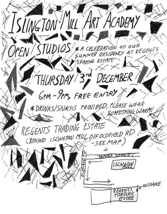 Islington Mill Art Academy, Open Studios event flyer