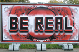 Mark Titchner, Be Real, artwork exhibited as part of Art Moves project, Toruń, Poland