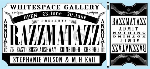 Flyer for Razzmatazz - Opens 23rd June 2016 - Whitespace Gallery, Edinburgh