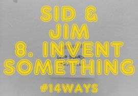 8. Invent something