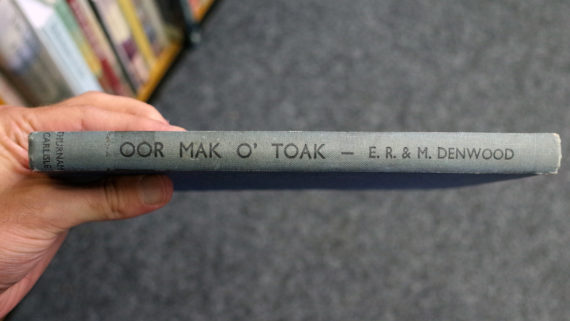 Oor Mak O' Toak: An Anthology of Lakeland Dialect Poems, 1747-1946, Lakeland Dialect Society. Photo: Nathan Walker