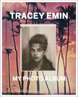 Fig 23: 'Tracey Emin: My Photo Album' (book) by Tracey Emin