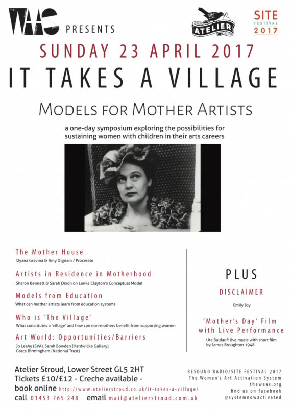 Poster advertising It Takes a Village: Models for Mother Artists event at Atelier Stroud, 23 April 2017