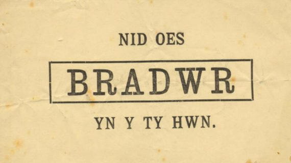 Nid Oes Bradwr yn y Ty Hwn (There is no traitor in this house). Courtesy; The National Trust.