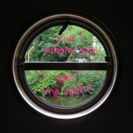 Porthole - I am the media - Tuesday 4th July 2017  Croxley - Grand Union Canal - chalk marker pen on glass
