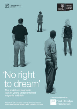 No right to dream: The social and economic  lives of young undocumented  migrants in Britain