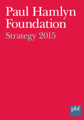 Paul Hamlyn Foundation Strategy 2015