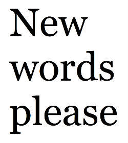 Kerri Jefferis, Sophie Chapman and Rosalie Schweiker, New Words Please