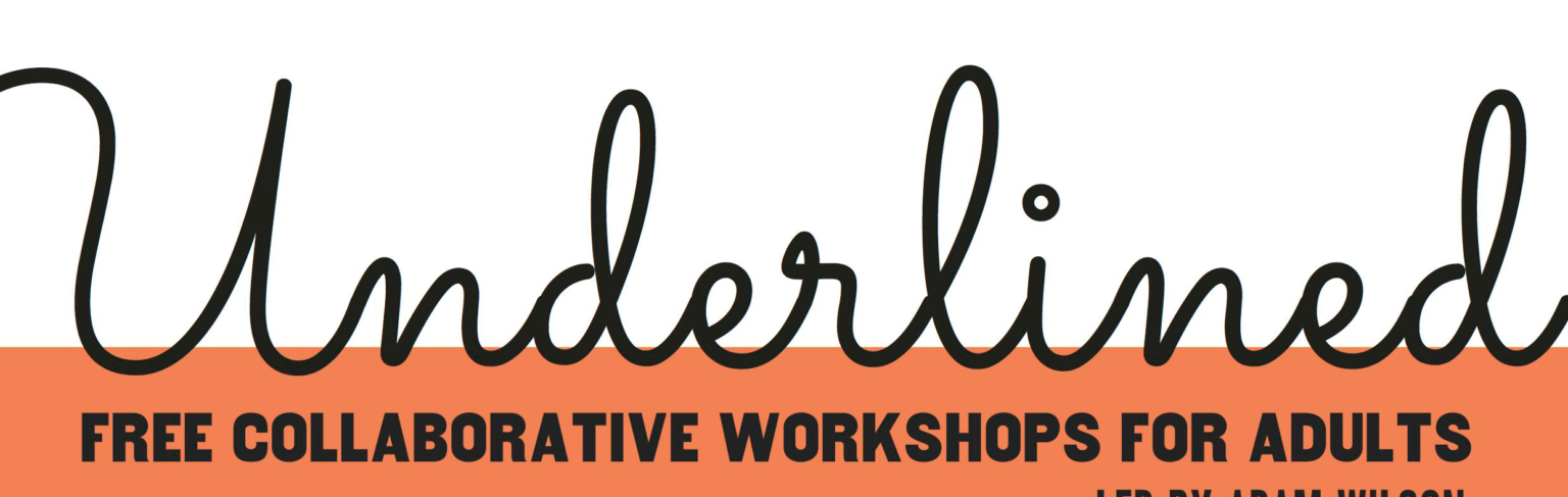 underlined project workshop