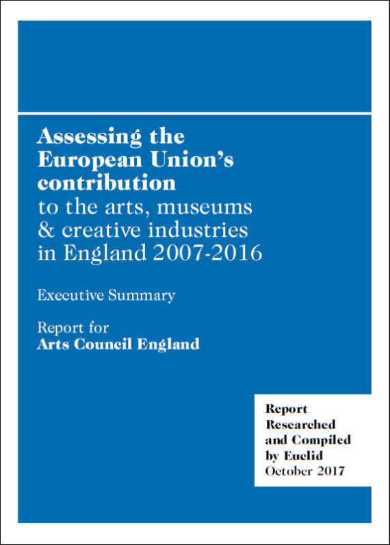 Assessing the European Union's contribution to the arts, museums and creative industries in England 2007-2016