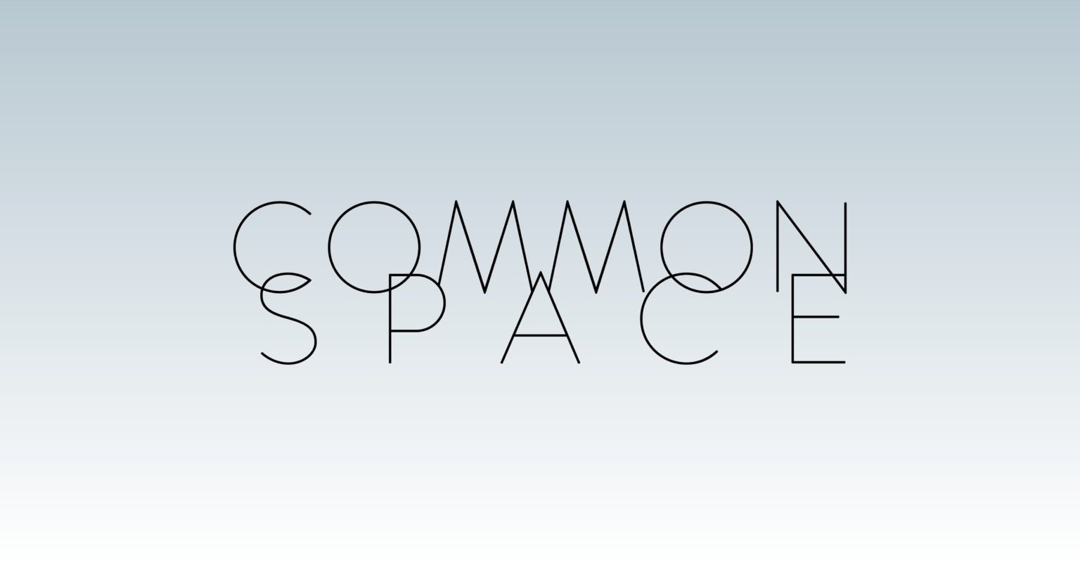 COMMON SPACE event