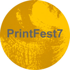 PrintFest7 A Festival of Contemporary Printmaking