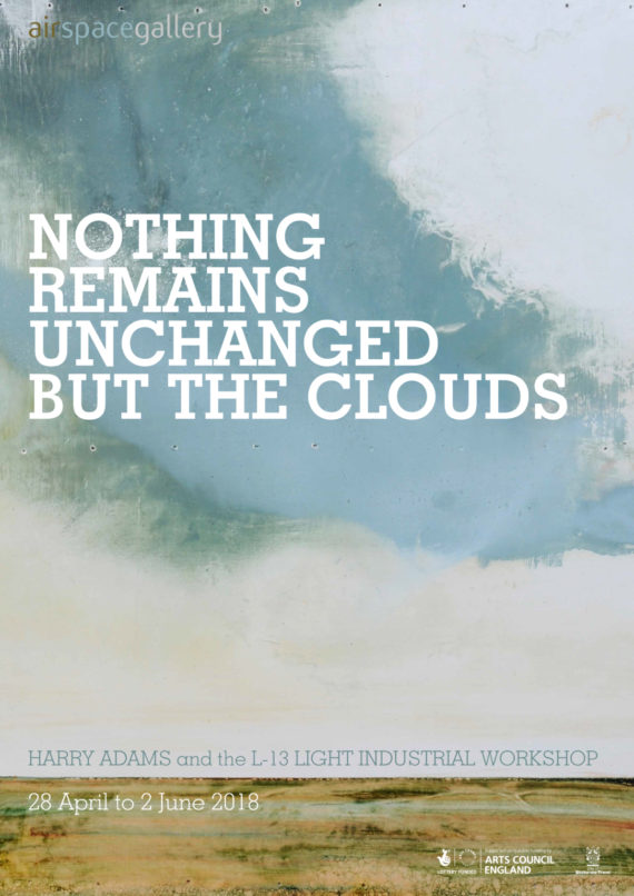 Nothing Remains Unchanged But The Clouds