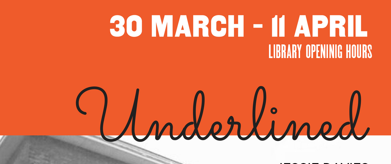 underlined exhibition dates 30th March - 11 April 2018
