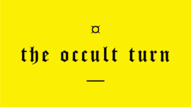 The Occult Turn
