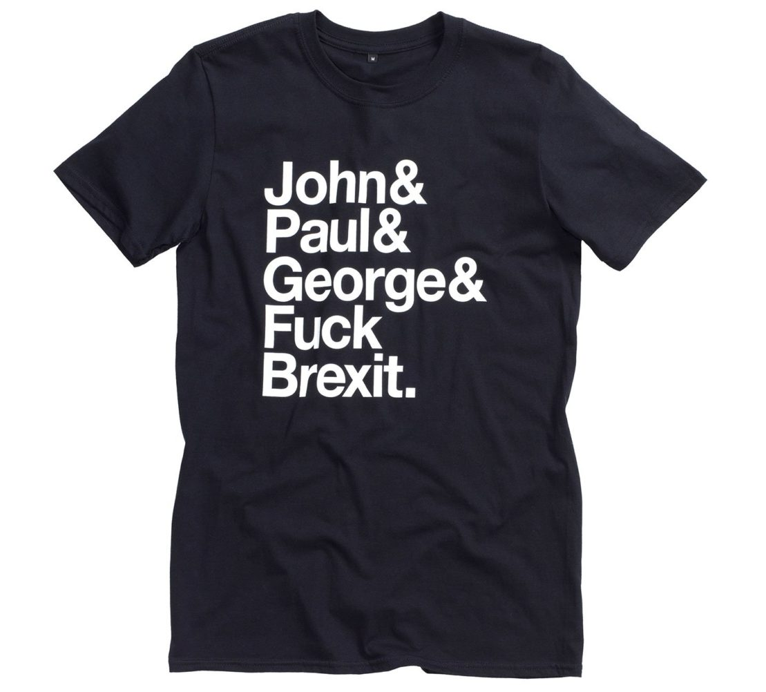 Jeremy Deller, John& Paul& George& Fuck Brexit, t-shirt