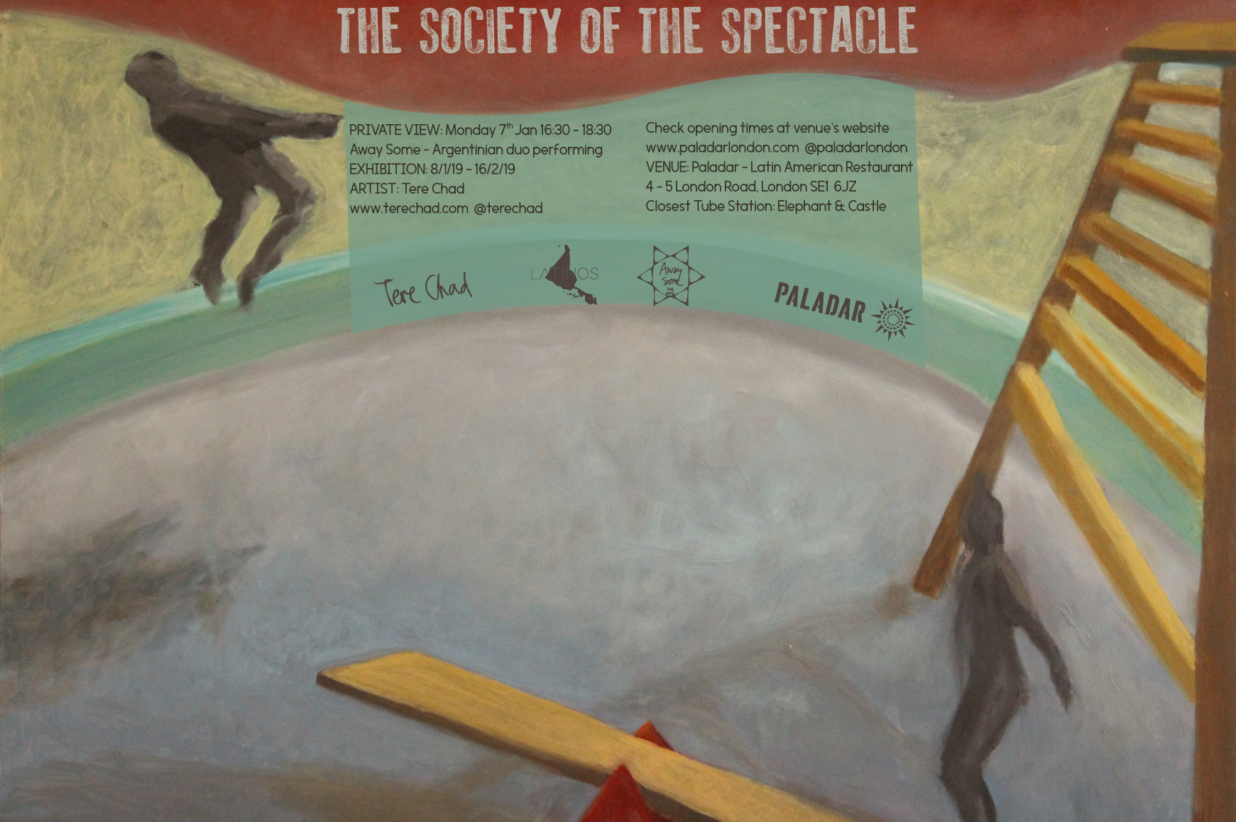 Tere Chad, The Society of the Spectacle, Paladar Restaurant