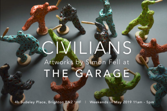 CIVILIANS Artworks by Simon Fell Weekends in May 2019