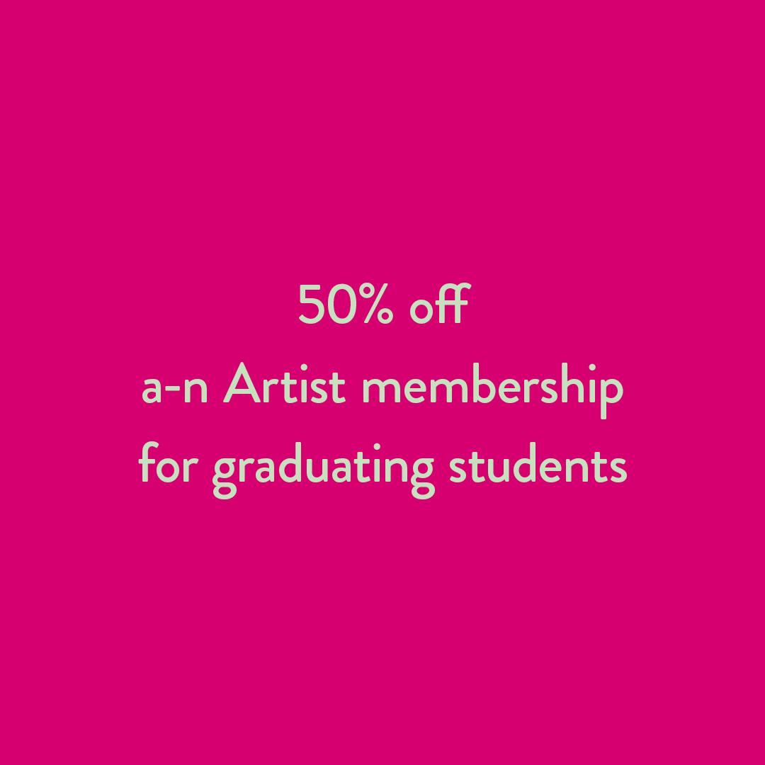 50% off a-n Artist membership