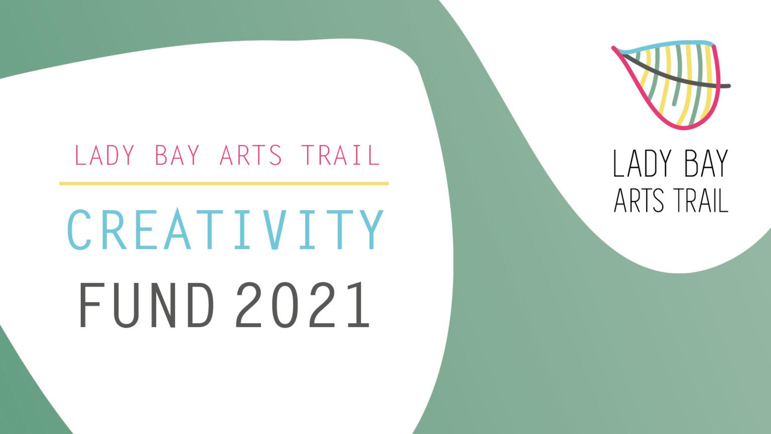 Lady Bay Arts Trail Creativity Fund